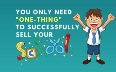 """You Only Need """"ONE-THING"""" To Successfully Sell Your School"""