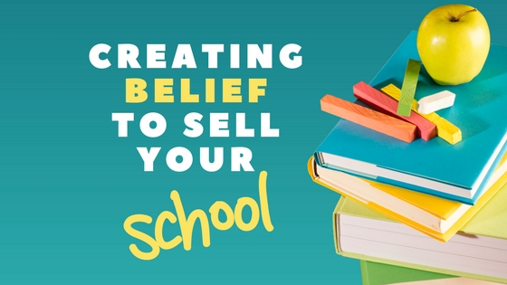 Shortcuts To Enrolment Success: Creating Belief To Sell
