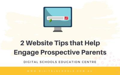 2 Website Tips that Help Engage Prospective Parents