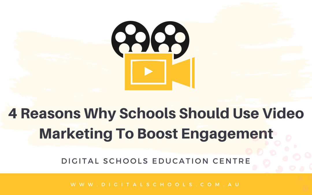 4 Reasons Why Schools Should Use Video Marketing to Boost Engagement